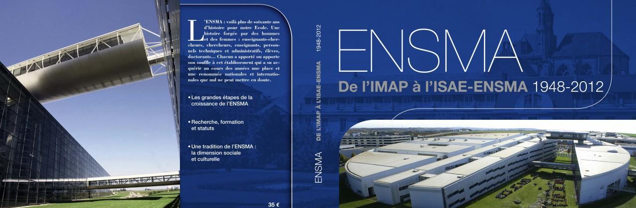 Livre sur l'histoire de l'ENSMA